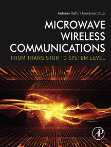 Microwave Wireless Communications: From Transistor to System Level