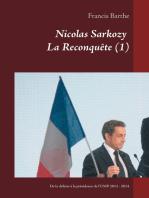 Nicolas Sarkozy La Reconquête (1)