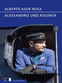 Alessandro und Assunta: Geschichten von Ameisen