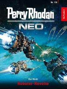 Perry Rhodan Neo 118: Roboter-Revolte: Staffel: Die Posbis 8 von 10