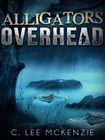 Alligators Overhead