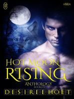 Hot Moon Rising (volume I)