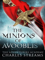 The Minions of Avooblis (The Adventurers' Academy, #4)