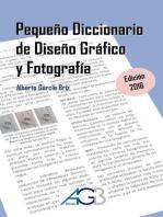 Pequeño Diccionario de Diseño Gráfico y Fotografía