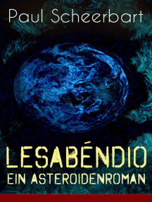 Lesabéndio - Ein Asteroidenroman: Utopische Science-Fiction