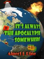 It's Always the Apocalypse Somewhere