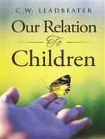 Our Relation to Children