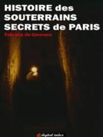 Histoire des souterrains secrets de Paris