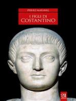 I figli di Costantino