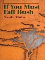 If You Must Fall Bush