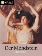 Der Mondstein - Vollständige Ausgabe