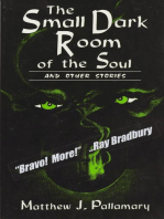 The Small Dark Room of the Soul and Other Stories