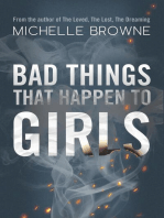 Bad Things that Happen to Girls