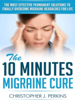 The 10 Minutes Migraine Cure