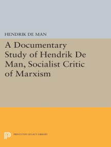 A Documentary Study of Hendrik De Man, Socialist Critic of Marxism