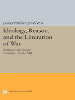 Ideology, Reason, and the Limitation of War