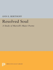 Resolved Soul: A Study of Marvell's Major Poems