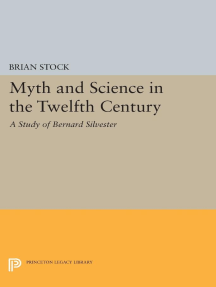 Myth and Science in the Twelfth Century: A Study of Bernard Silvester