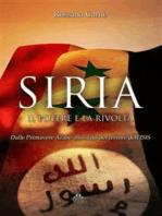 Siria, il Potere e la Rivolta
