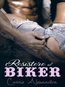 Resistere al Biker