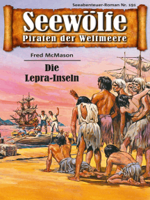 Seewölfe - Piraten der Weltmeere 191: Die Lepra-Inseln
