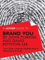 A Joosr Guide to... Brand You by John Purkiss and David Royston-Lee