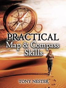 Practical Map & Compass Skills (Practical Survival Series, #12)
