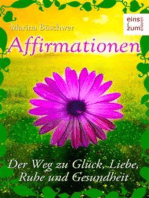 Affirmationen - Positives Denken