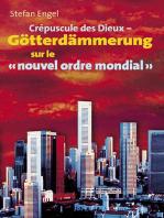 """Crèpuscule des Dieux sur le """"nouvel ordre mondial"""""""