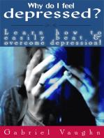 Why Do I Feel Depressed?