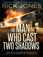The Man Who Cast Two Shadows