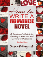 How to Write a Romance Novel-Getting It Written and Getting It Published-Second Edition