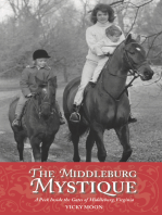 The Middleburg Mystique: A Peek Inside the Gates of Middleburg, Virginia