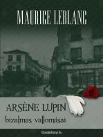 Arséne Lupin bizalmas vallomásai