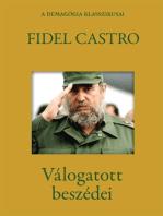 Fidel Castro válogatott beszédei