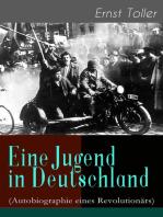Eine Jugend in Deutschland (Autobiographie eines Revolutionärs)