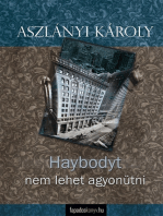 Haybodyt nem lehet agyonütni