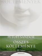 Petőfi Sándor összes költeménye 3. rész