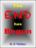 The End Has Begun