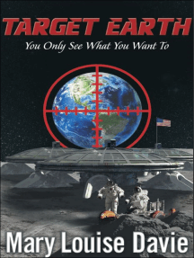 """Target Earth: """"You Only See What You Want To"""""""