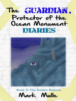 The Guardian, Protector of the Ocean Monument Diaries, Book 3