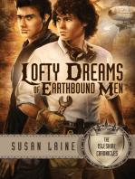 Lofty Dreams of Earthbound Men