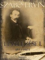 Szabó Ervin levelezése I. kötet