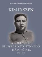 A koreai nép felszabadító honvédő háborúja II. kötet