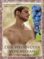 Der Weinhüter von Meran - Historischer Roman