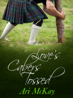 Love's Cabers Tossed