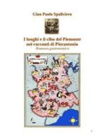 I luoghi e il cibo del piemonte nei racconti di Pierantonio - Romanzo gastronomico