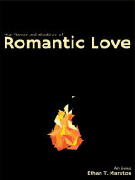 The Flames and Shadows of Romantic Love