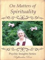 Psychic Insights on Matters of Spirituality