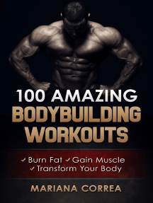 100 Amazing Bodybuilding Workouts